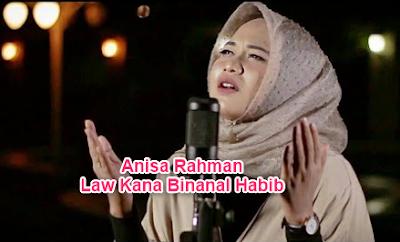 Anisa Rahman Law Kana Bainanal Habib Mp3 Sholawat Terbaru 2018, Anisa Rahman, Album Religi, Lagu Religi,