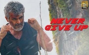 Vivegam – Never Give Up Video – Anirudh | Ajith Kumar | Siva | Raja Kumari