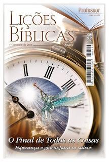 Lições Bíblicas. Lição 13: O final de todas as coisas - esperança e glória para os salvos. Elinaldo Renovato (CPAD)