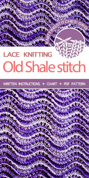 Old Shale Stitch, Lace Knitting Pattern for beginners.