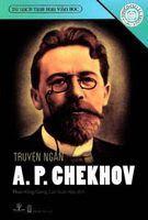 Truyện Ngắn A. P. Chekhov