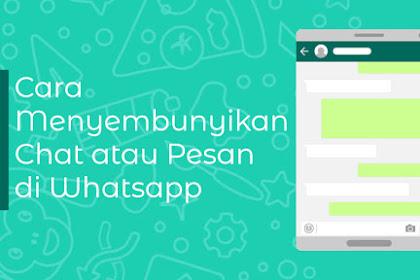 5 Cara Menyembunyikan dan Mengunci Chat Whatsapp