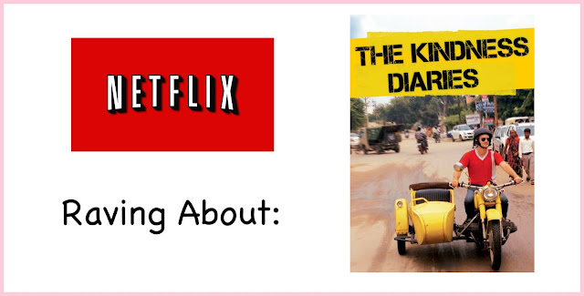 Netflix, kindness, Kindness Diaries, travel