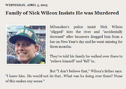 Family of Nick Wilcox believes he was slain