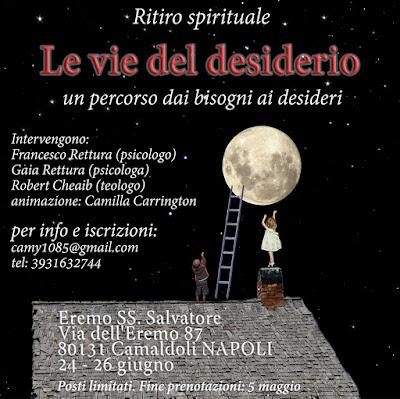Ritiro Spirituale, le vie del desiderio con Robert Cheaib, Gaia Rettura e Francesco Rettura