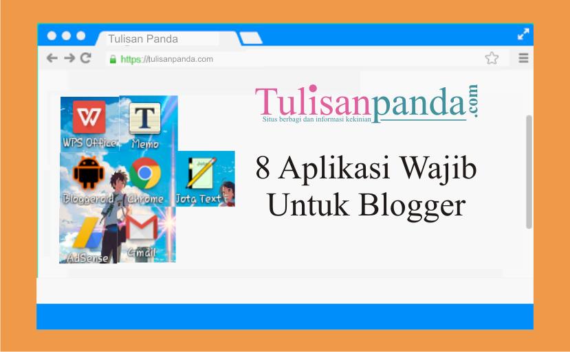 aplikasi wajib untuk blogger ala tulisanpanda