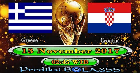 Prediksi Bola855 Greece vs Croatia 13 November 2017