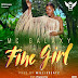 AUDIO | Mc Galaxy - Fine Girl | Download