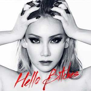 Hello Bitches: CL líder do grupo coreano '2ne1' lança novo single acompanhado de videoclipe.