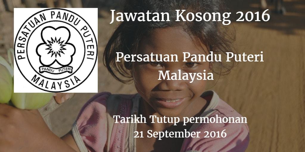 Jawatan Kosong Persatuan Pandu Puteri Malaysia 21 September 2016