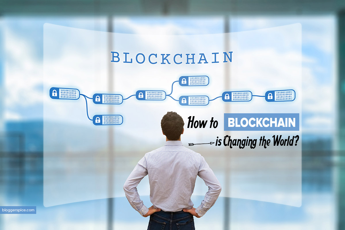 Eight Ways Blockchain Will Impact The World Beyond Cryptocurrency
