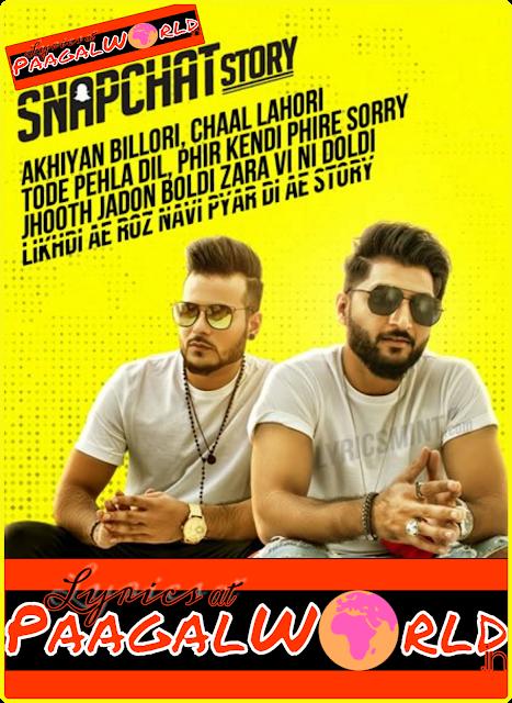 SNAPCHAT STORY LYRICS - Bilal Saeed ft. Romee Khan