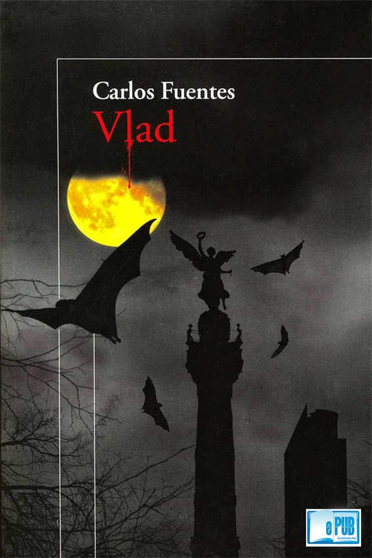 Vlad – Carlos Fuentes