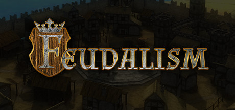 Feudalism Game Free Download for PC