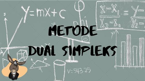 Metode Dual Simpleks
