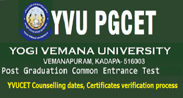 YVUCET 2018 Counselling dates,Certificates verification process,YVUPGCET 2018