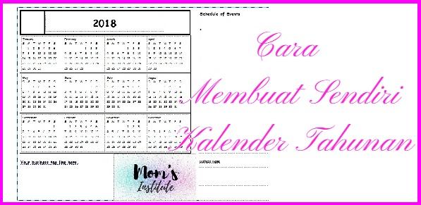 Cara Membuat Sendiri Kalender Tahunan