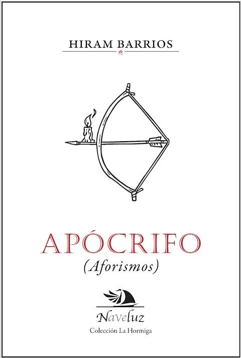 NOVEDAD EDITORIAL Apócrifo, de Hiram Barrios | Redacción Bitácora de vuelos