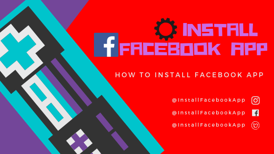 How To Install A Facebook App<br/>