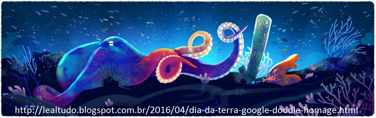 Dia da Terra Google Doodle Homage Homenagem 22 04 2016 LeaLTudo - Polvo Colorido no Fundo do Mar