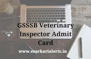 GSSSB Veterinary Inspector Admit Card 2017