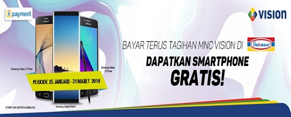 Bayar Tagihan MNC Vision di Indomaret Gratis Smartphone