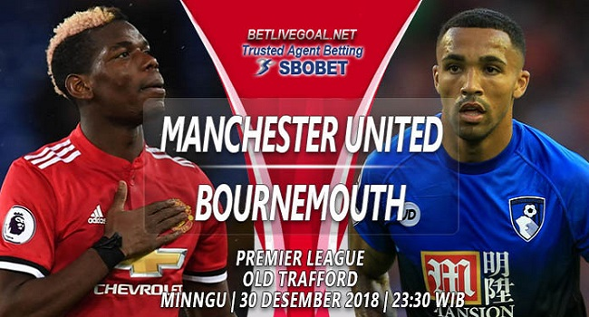 Live Streaming Manchester United vs Bournemouth 30 Desember 2018
