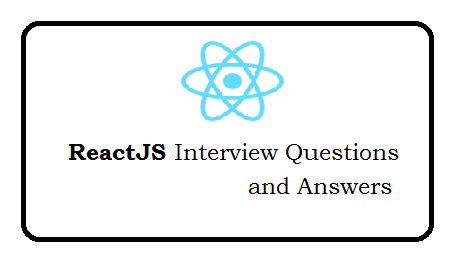 React JS Interview Questions and Answers