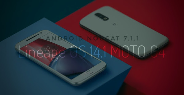 official lineage os 14.1 moto g4 g4plus
