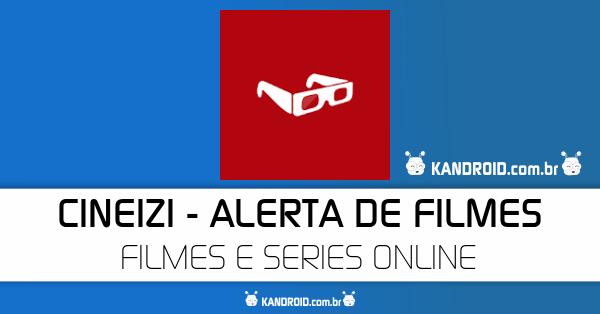 CineIzi APK - Assista Filmes e Series Gratuitamente
