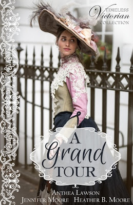 Heidi Reads... A Grand Tour (Timeless Victorian Collection) by Anthea Lawson, Jennifer Moore, Heather B. Moore