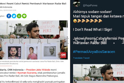 """Jokowi Resmi Cabut Remisi Pembunuh Wartawan Radar Bali, Warganet: """"I Don't Read What I Sign"""", Pak?"""