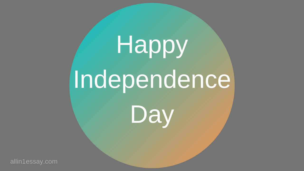 Essay on Independence Day | A complete essay on Independence Day for