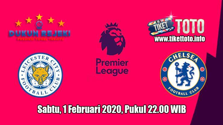 Prediksi Leicester City VS Chelsea 1 Februari 2020