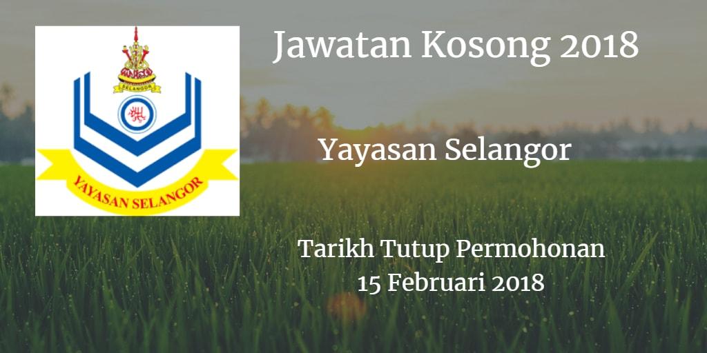 Jawatan Kosong Yayasan Selangor 15 Februari 2018