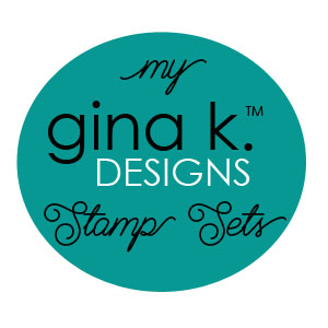 Link To All My Stamp Sets at Gina K. Designs