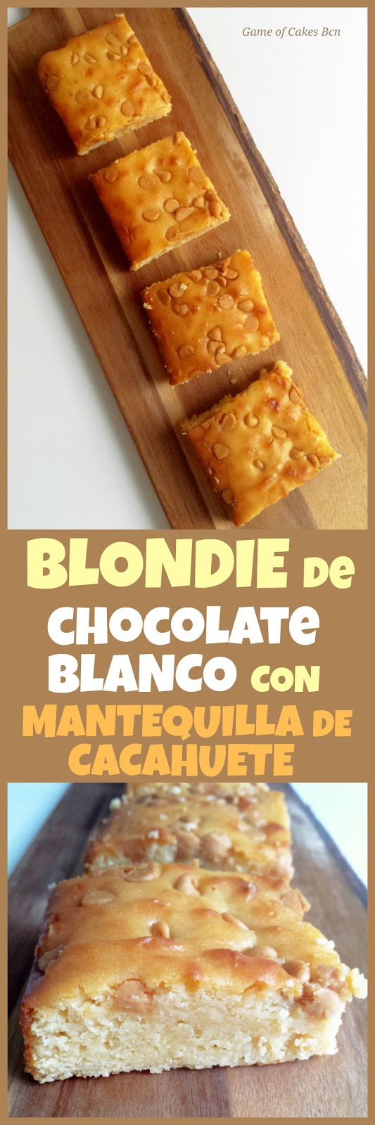 Brownie de chocolate blanco, blondie con chips de manterquilla de cacahuete
