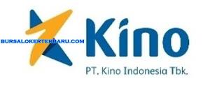 Lowongan Kerja Terbaru di PT. Kino Indonesia Tbk