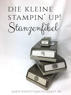 Die kleine Stampin' Up! Stanzenfibel - alles was man über Stanzen wissen muss!