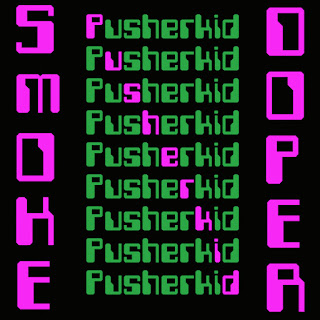 Pusherkid's debut EP Smokedoper