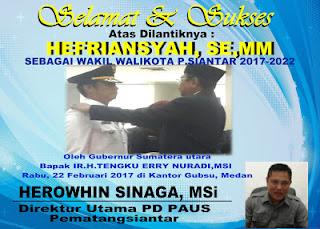 Selamat dan Sukses, HEFRIANSYAH, SE,MM di Lantik Jadi Wakil Walikota Siantar