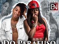 Titica - Do Parafuso (feat. Salada Russa) | Download