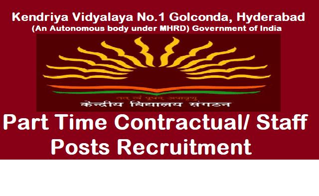 TS Jobs, TS Recruitment, TS Notifications, Kendriya Vidyalaya Recruitent, Teachers Posts, PGT, TGT, PRT, Part Time Faculty Posts