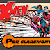 X-MEN: Por Claremont y Romita Jr