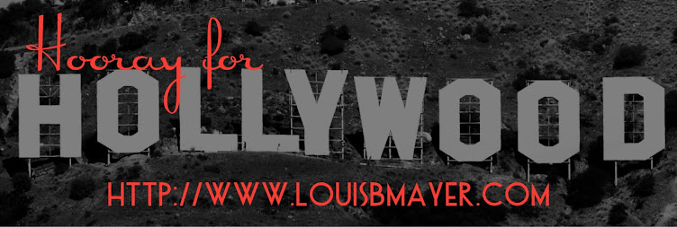 Hooray for Hollywood- LouisBMayer.com