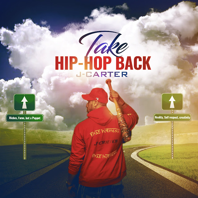"""Take Hip-Hop Back"" // J-Carter drops a fiery video for upcoming release of new album"