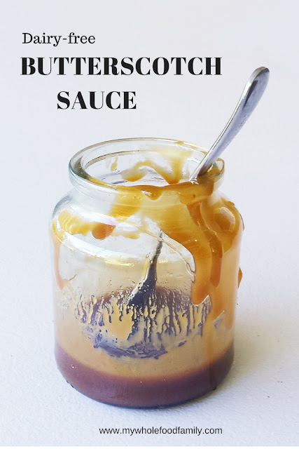 Dairy free Butterscotch Sauce - from www.mywholefoodfamily.com