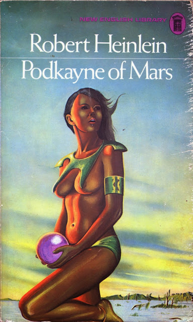 PODKAYNE OF MARS, ROBERT A. HEINLEIN