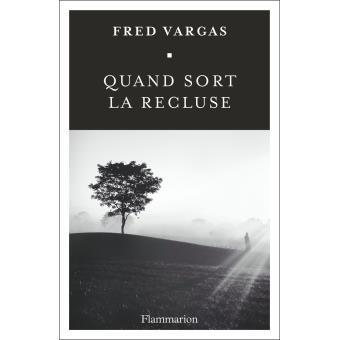 http://livre.fnac.com/a10488184/Fred-Vargas-Quand-sort-la-recluse