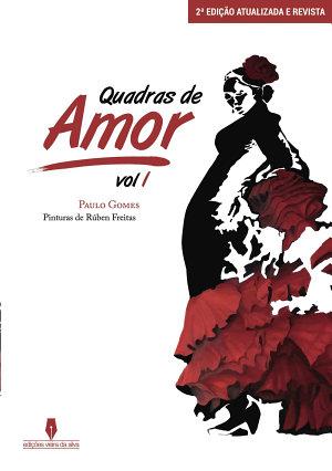QUADRAS DE AMOR Volume 1 - Paulo Gomes